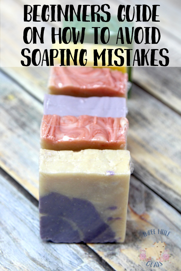 Beginners Guide on How to Avoid Soaping Mistakes