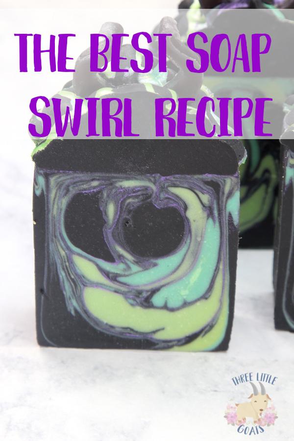 The Best Soap Swirl Recipe